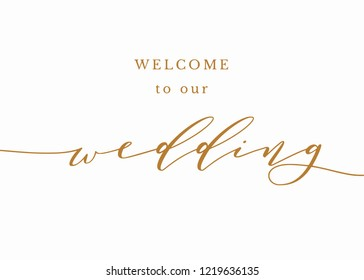 Typography gold on white wedding sign text graphic vector for welcome to our wedding