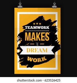Typography quote Teamwork makes the dream work on grunge black Background with frame. Vector wall poster