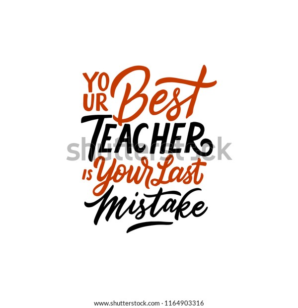 Typography Quotes Your Best Teacher Your Stock Vector ...