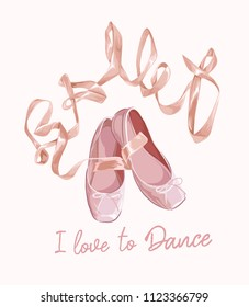 typography slogan with ballet shoe illustration