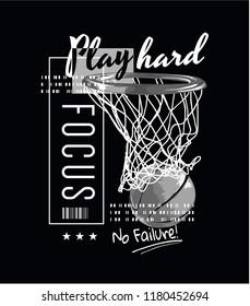 typography slogan with basketball illustration