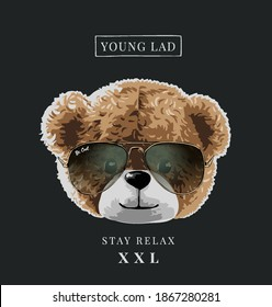 typography slogan with bear doll head in sunglasses illustration