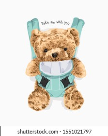 typography slogan with bear toy in front carrier illustration