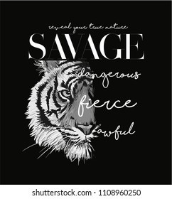 typography slogan with black and white tiger illustration