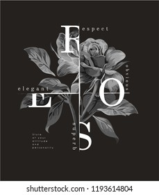 typography slogan with b/w rose illustration