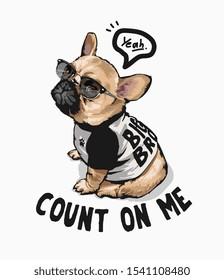 typography slogan with cartoon dog in sunglasses illustration