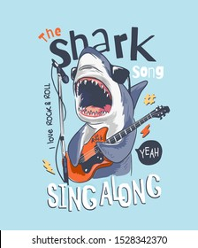 typography slogan with cartoon shark playing guitar illustration