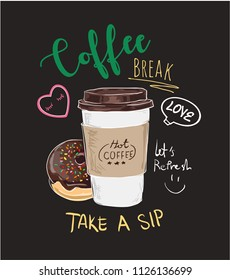 typography slogan with coffee and donut illustration