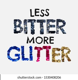 typography slogan with colorful glitter sequins illustration for fashion print