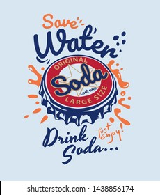 typography slogan with colorful soda cap graphic illustration