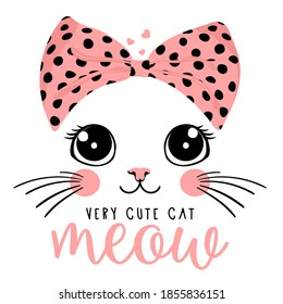 Typography slogan with cute cat illustration.Vector illustration.Print graphic for T-shirt.