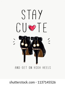 typography slogan with fashion high heels illustration