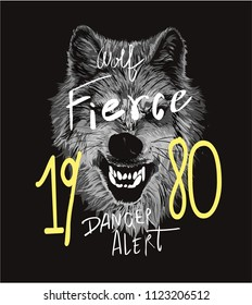 typography slogan with fierce wolf illustration
