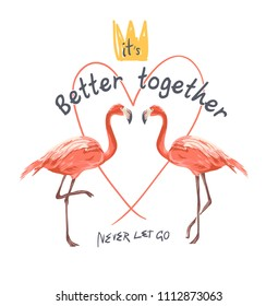 typography slogan with flamingo illustration