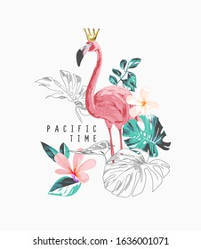 typography slogan with flamingos and tropical leafs and flowers illustration