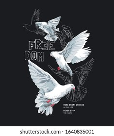 typography slogan with flying doves illustration on black background