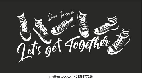 typography slogan with friends sneaker illustration