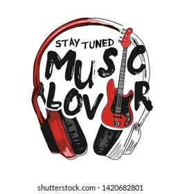 typography slogan with headphone and guitar illustration