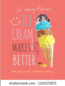 typography slogan with ice cream illustration