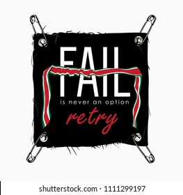 typography slogan on black cloth attached by safety pin illustration