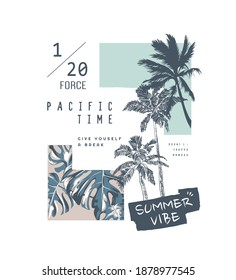 typography slogan on palm trees background for summer fashion print