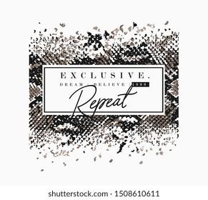 typography slogan on snake skin pattern illustration