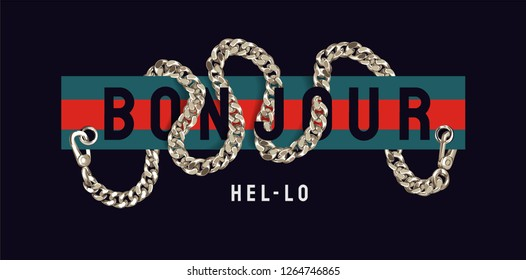 """typography slogan on strip colors and chain lace illustration bonjour is a French word meaning """"hello"""""""