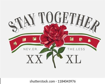 typography slogan with red rose illustration