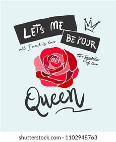 typography slogan with rose illustration