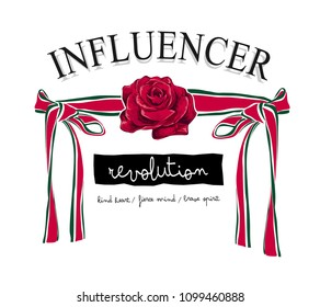 typography slogan with rose and ribbon illustration