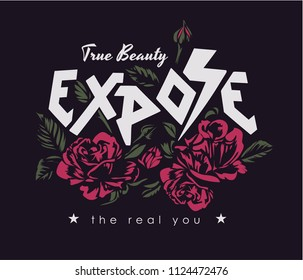 typography slogan with roses illustration on black background