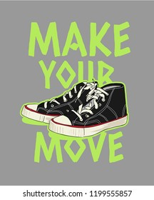 typography slogan with sneaker illustration