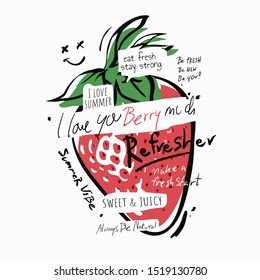 typography slogan with strawberry illustration