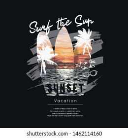 typography slogan with surfboard and sunset background