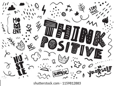 Typography with slogan for t shirt or sweatshirt printing and embroidery. Print for tee. Hand drawn style. Think positive.