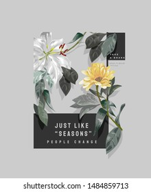 typography slogan with vintage flower illustration