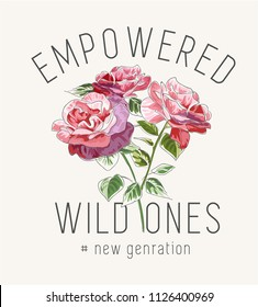 typography slogan with wild flowers illustration