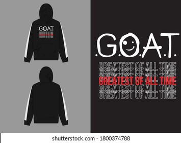 Typography Streetwear Hoodie GOAT (Greatest Of All Time) Typography Design