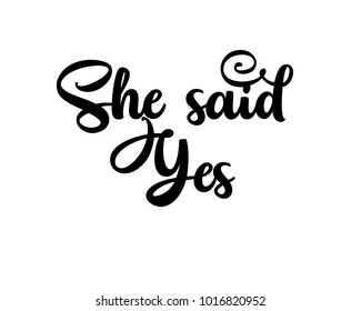 Typography wedding word art design vector for she said yes
