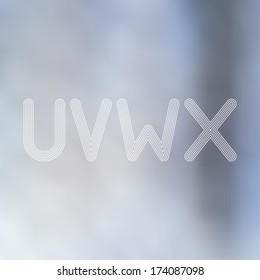 U V W X  Light Lines Alphabet with Blurred Out of Focus  Background - Vector Illustration