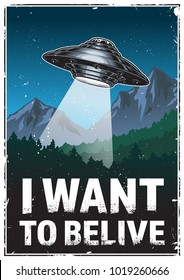 Ufo poster. I want to belive. Vintage vector illustration