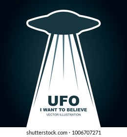 UFO, I want to believe. Vector illustration. Flat design