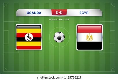 Uganda vs Egypt scoreboard broadcast template for sport soccer africa tournament 2019 Group A and football championship in egypt vector illustration