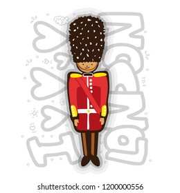 UK Buckingham Palace Queen Guard In Uniform cartoon Illustration. London guard fun illustration with lettering about London. British Army soldier cartooning style isolated