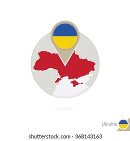 Ukraine map and flag in circle. Map of Ukraine, Ukraine flag pin. Map of Ukraine in the style of the globe. Vector Illustration.