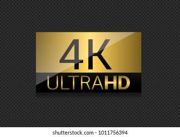 Ultra HD 4K golden label. High resolution, Vector illustration