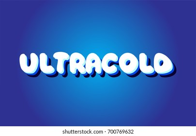 ultracold text 3d blue letters logo postcard banner concept vector creative company icon design template modern white