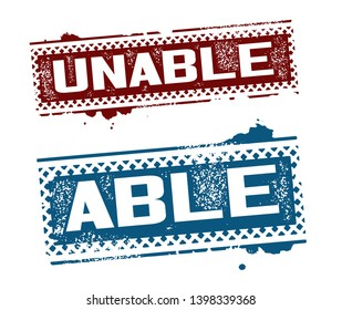 Unable and Able Stamp set. Vector Illustration.