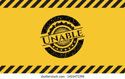 Unable grunge warning sign emblem. Vector Illustration. Detailed.