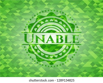 Unable realistic green emblem. Mosaic background